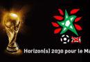 Coupe du Monde Football : Horizon(s) 2030 pour le Maroc