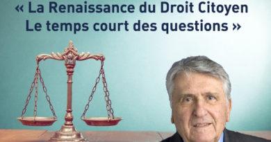 La Renaissance du Droit Citoyen   Le temps court des questions